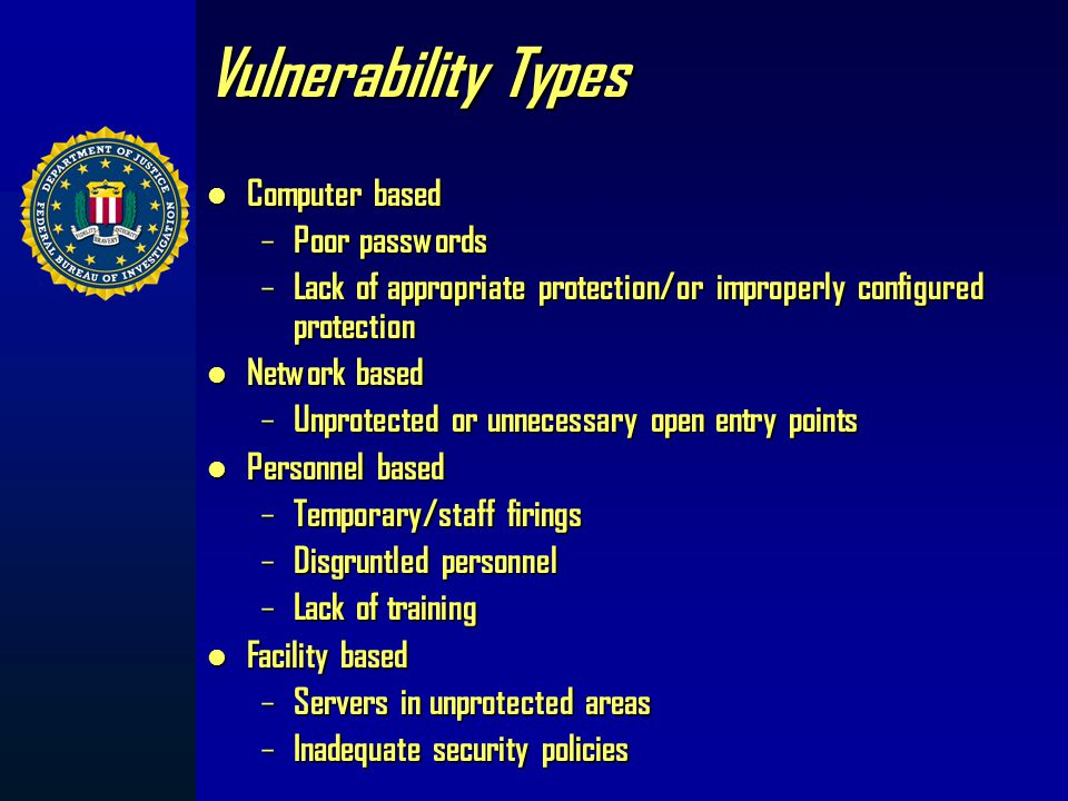 How are we vulnerable? Globalization of infrastructures = vulnerability Globalization of infrastructures = vulnerability Anonymous access to infrastru