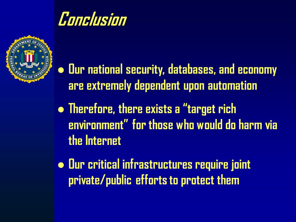 Cyber Terrorism Prevention – Old Methods for New Problem Liaison Critical Infrastructure Companies, i.e. FBI InfraGard Internet Service Providers Univ