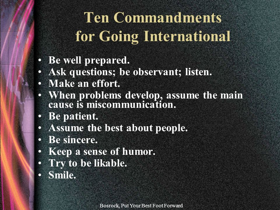 Bosrock, Put Your Best Foot Forward Ten Commandments for Going International Be well prepared.