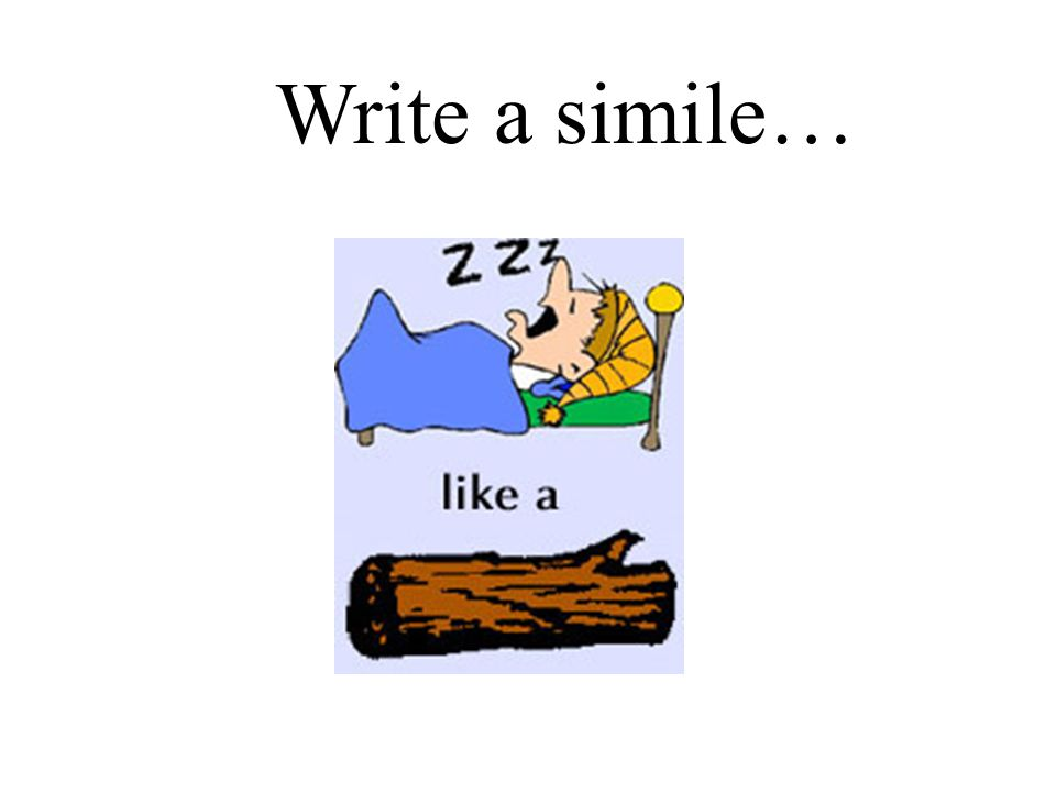 Write a simile…
