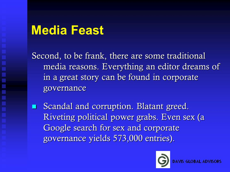 Media Feast Second, to be frank, there are some traditional media reasons.