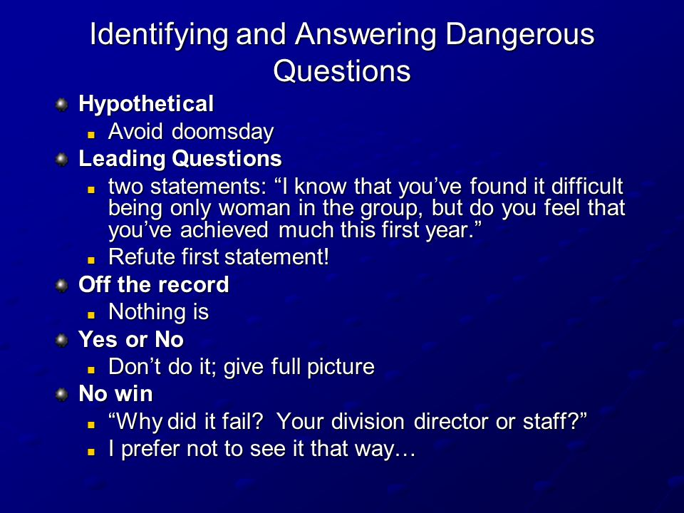 Question Don'ts Get defensive Rush to answer (understand) Bluff (admit when you don't know) Embarrass questioner Get into a long dialogue with one person (break eye contact)