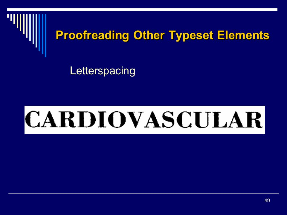 49 Proofreading Other Typeset Elements Letterspacing