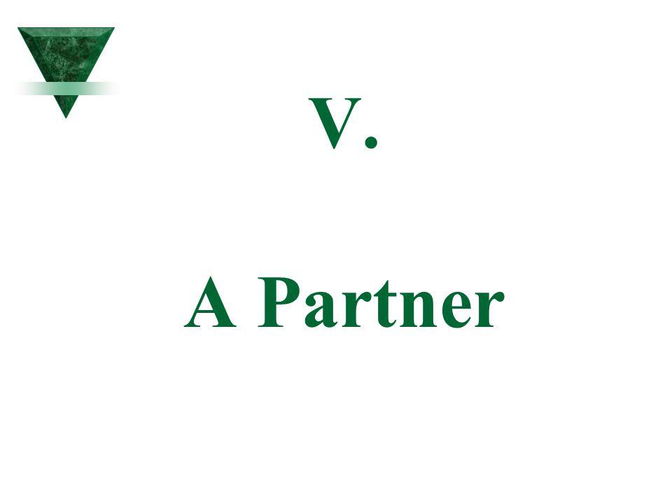 V. A Partner
