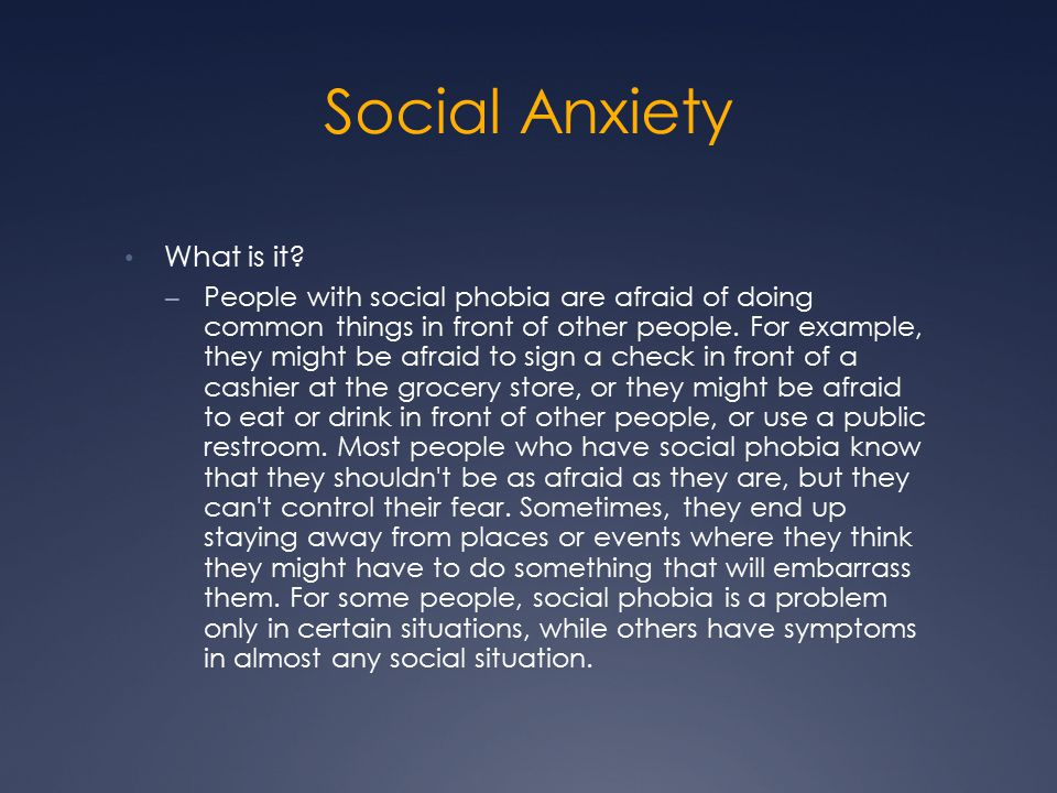 Social Anxiety What is it.