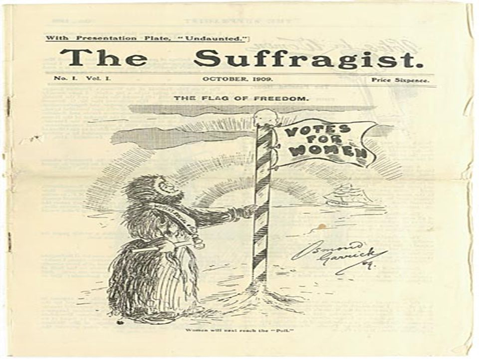 The WSPU (the Suffragettes) By 1905 the media had lost interest in the struggle for women s rights.