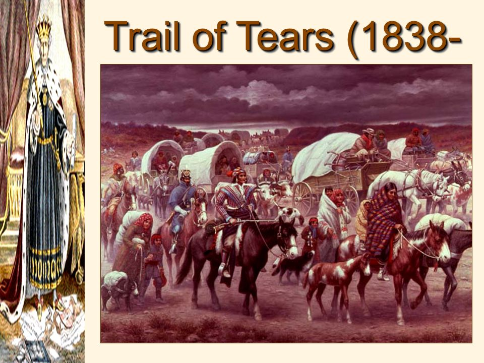 Trail of Tears (1838- 1839)