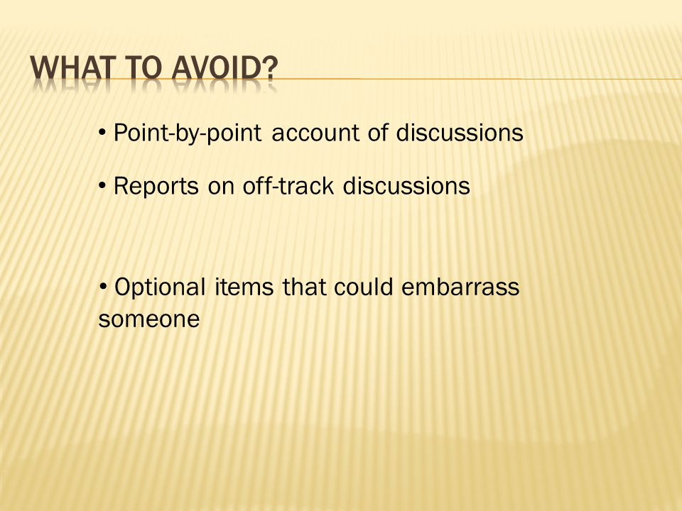 The following example shows part of a discussion held in a meeting.