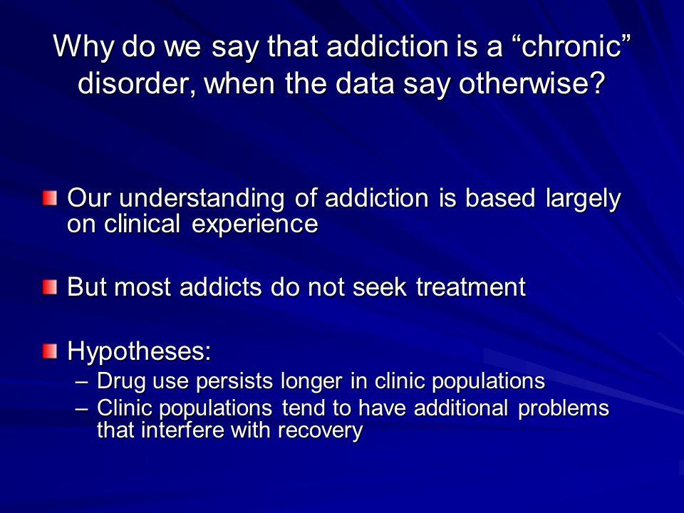 Is addiction like other illnesses.