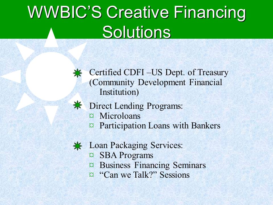 Diversifying your loan capital sources FOLLOW UP - Compliance and Reporting - Annual (Financial Audit) - Quarterly - Consistent and constant communication - Constant Contact - Media - Industry news - ??