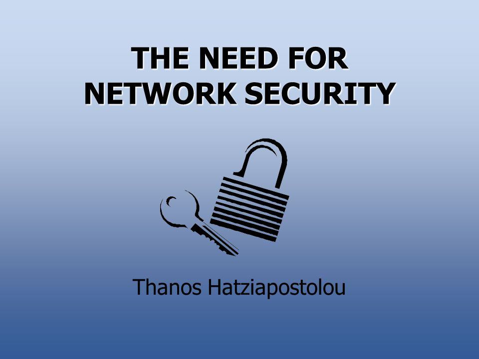 The Need for Web Security21 ELEMENTS OF A COMPREHENSIVE SECURITY PROGRAM Have Good Passwords Use Good Antiviral Products Use Good Cryptography Have Good Firewalls Have a Backup System Audit and Monitor Systems and Networks Have Training and Awareness Programs Test Your Security Frequently Principles