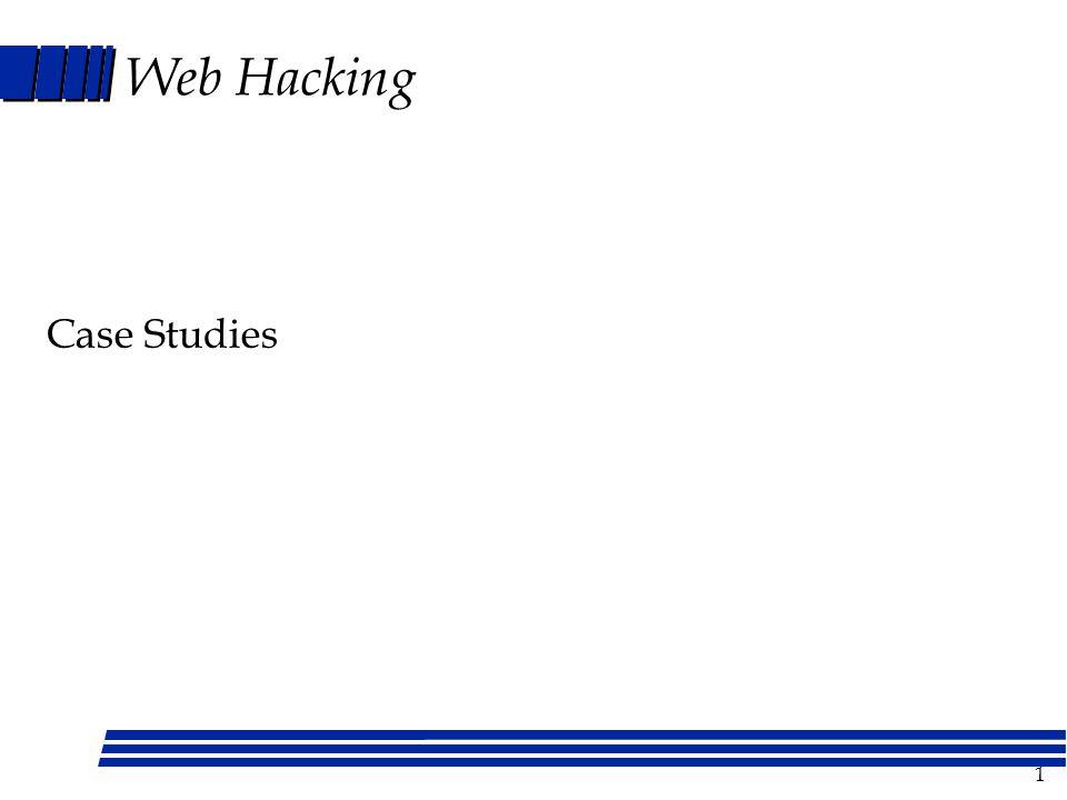 1 Web Hacking Case Studies