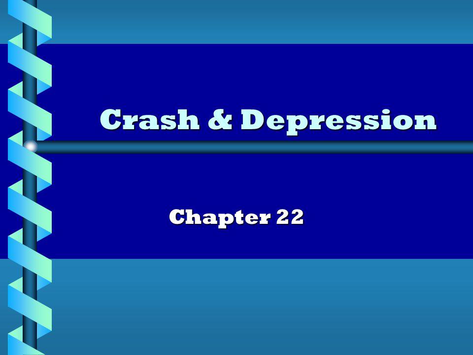 Crash & Depression Chapter 22