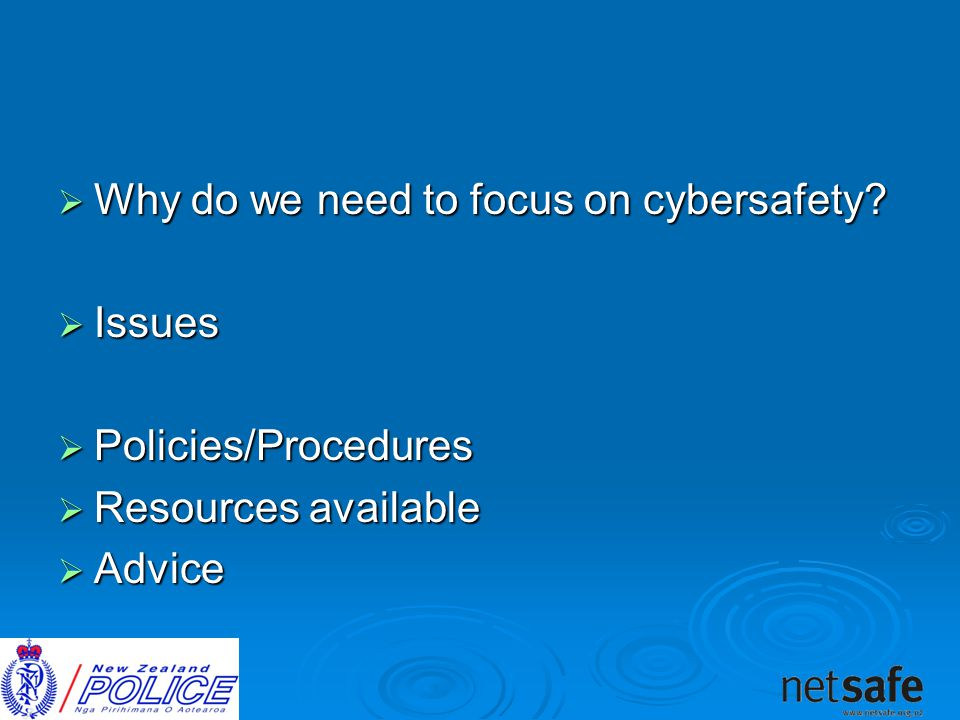  Why do we need to focus on cybersafety.