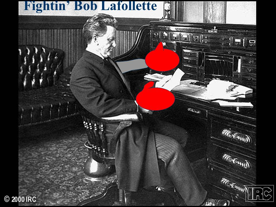 Fightin' Bob Lafollette