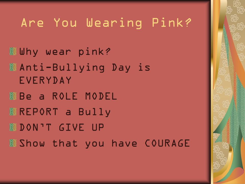 Are You Wearing Pink. Why wear pink.