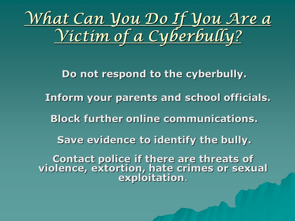 What Can You Do If You Are a Victim of a Cyberbully.