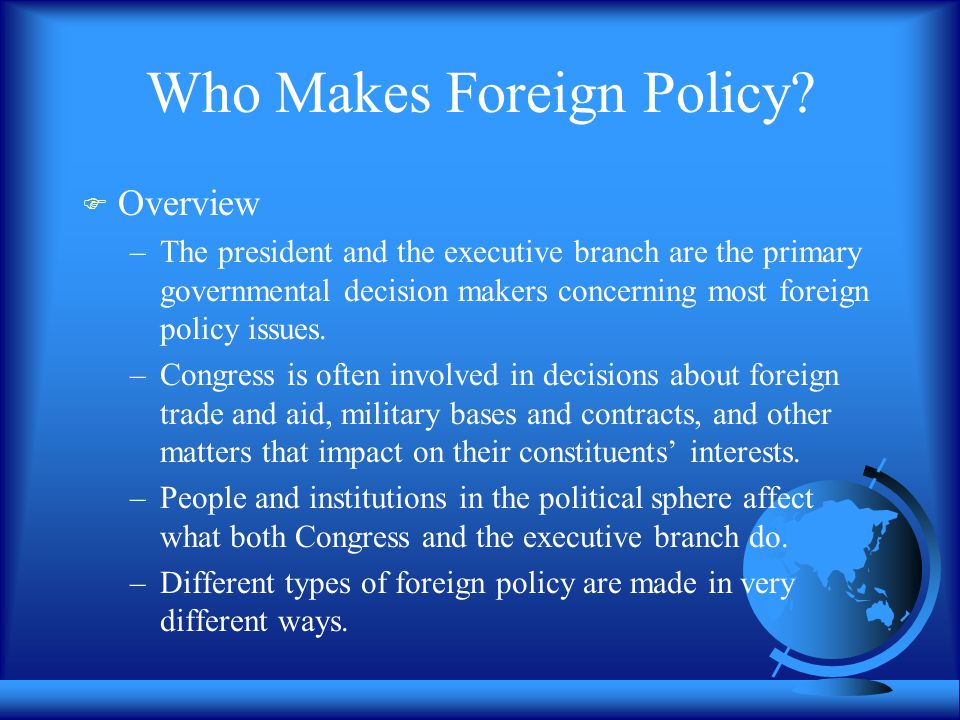Who Makes Foreign Policy.
