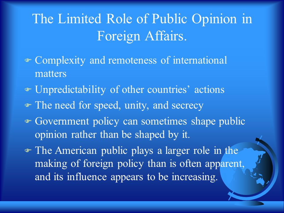 The Limited Role of Public Opinion in Foreign Affairs.