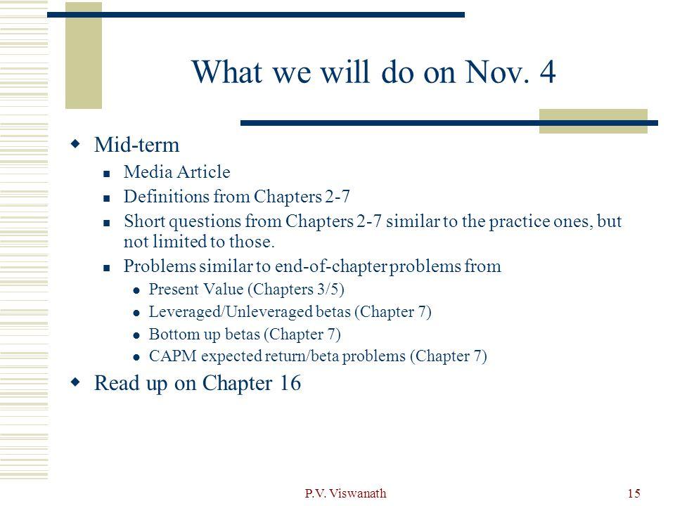 P.V. Viswanath15 What we will do on Nov.