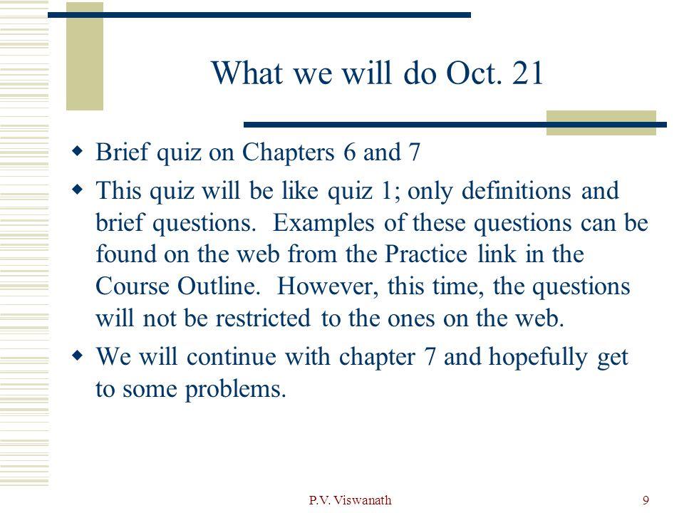 P.V. Viswanath9 What we will do Oct.