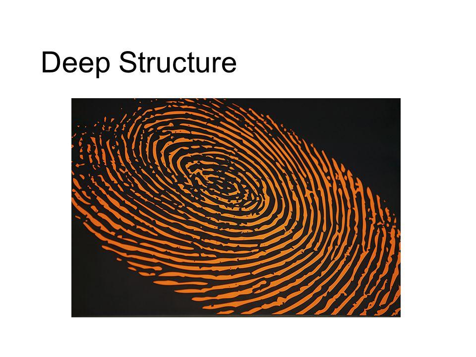 Deep Structure