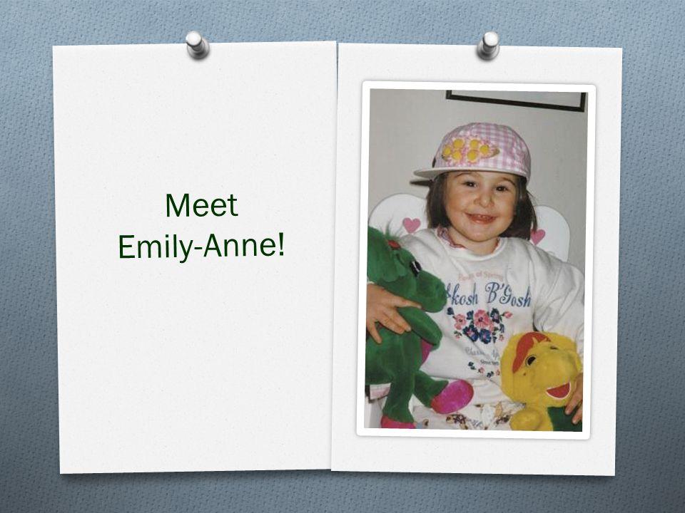 Meet Emily-Anne!