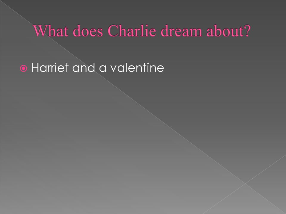  Harriet and a valentine