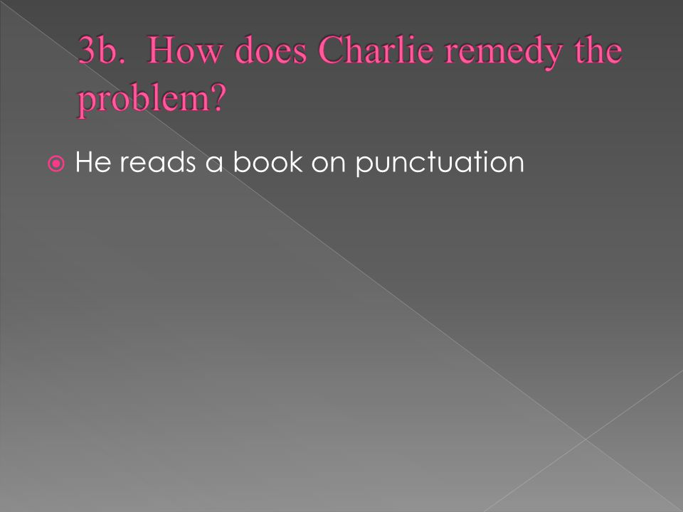  He reads a book on punctuation