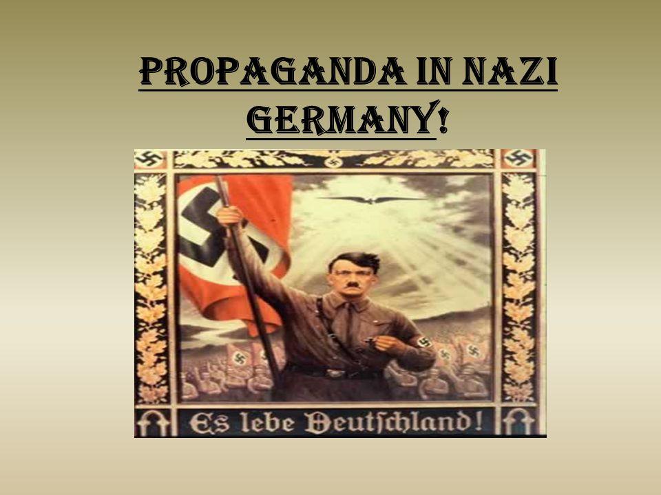 Propaganda in Nazi Germany!