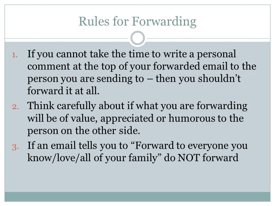 Rules for Forwarding 1.