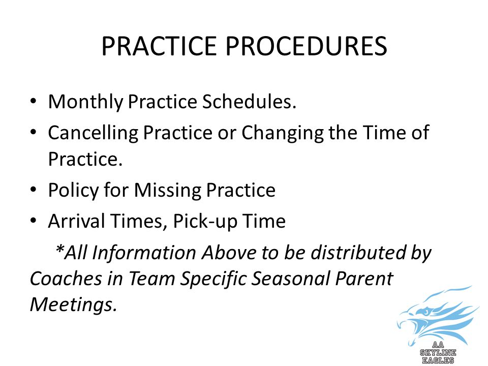 PRACTICE PROCEDURES Monthly Practice Schedules.