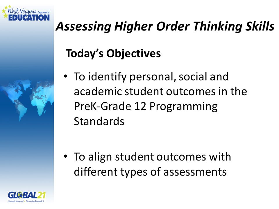 Assessing Higher Order Thinking Skills Vickie Mohnacky April