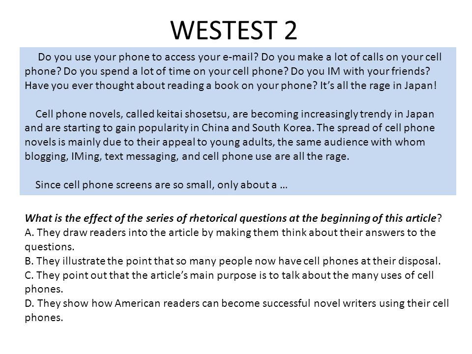 WESTEST 2 Do you use your phone to access your e-mail.