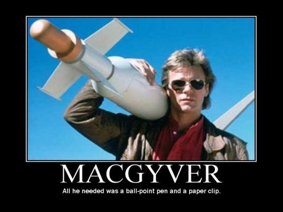  MacGyver!!!