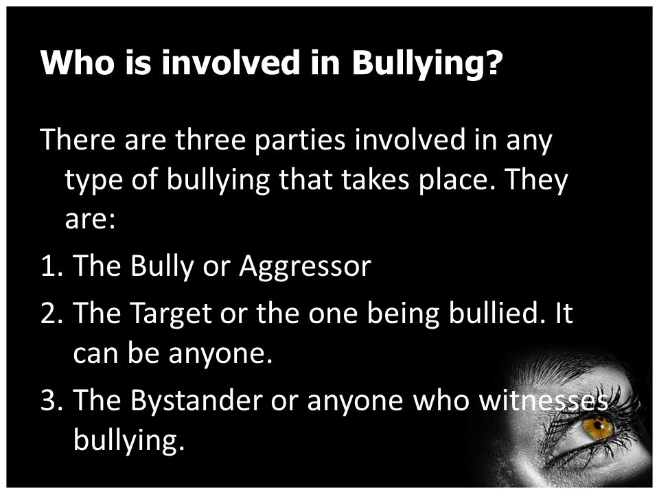 Bullying What is considered Bullying?