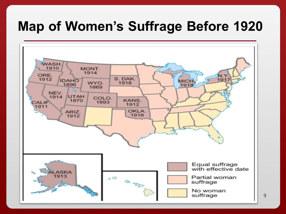 9 Map of Women's Suffrage Before 1920