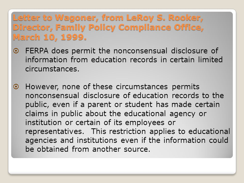 Letter to Wagoner, from LeRoy S. Rooker, Director, Family Policy Compliance Office, March 10, 1999.