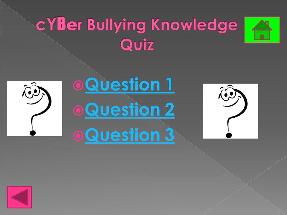  Question 1 Question 1  Question 2 Question 2  Question 3 Question 3