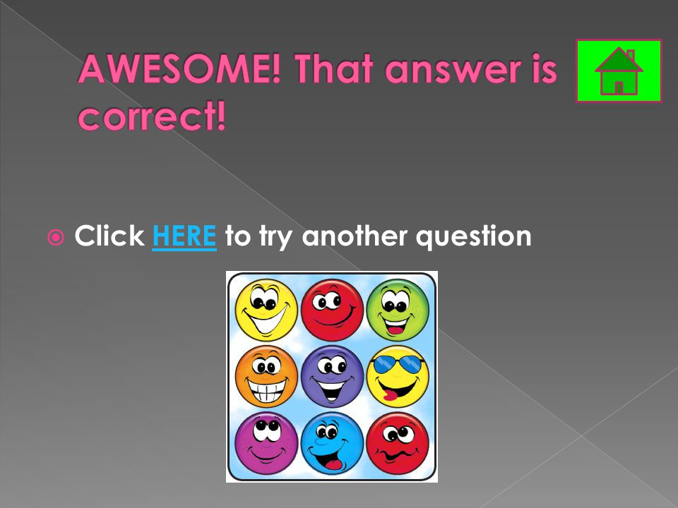  Click HERE to try another questionHERE
