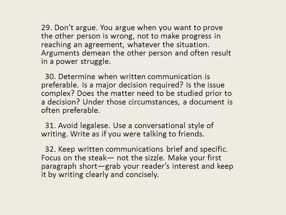 29.Don't argue.