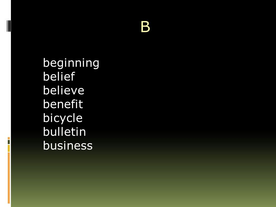 B beginning belief believe benefit bicycle bulletin business