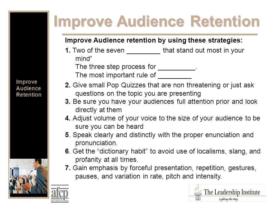 Improve Audience retention by using these strategies: 1.