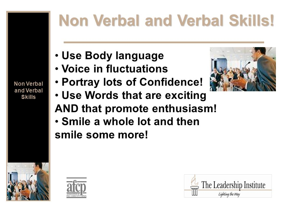 Non Verbal and Verbal Skills.