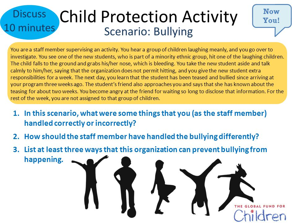 Child Protection Activity Discuss 10 minutes You are a staff member supervising an activity.