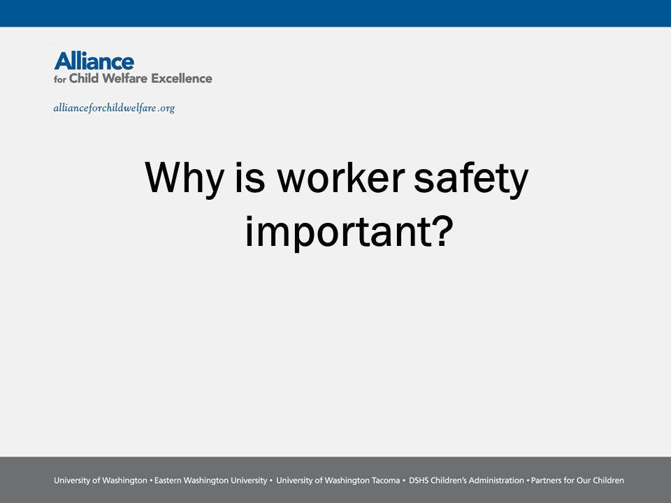Why is worker safety important