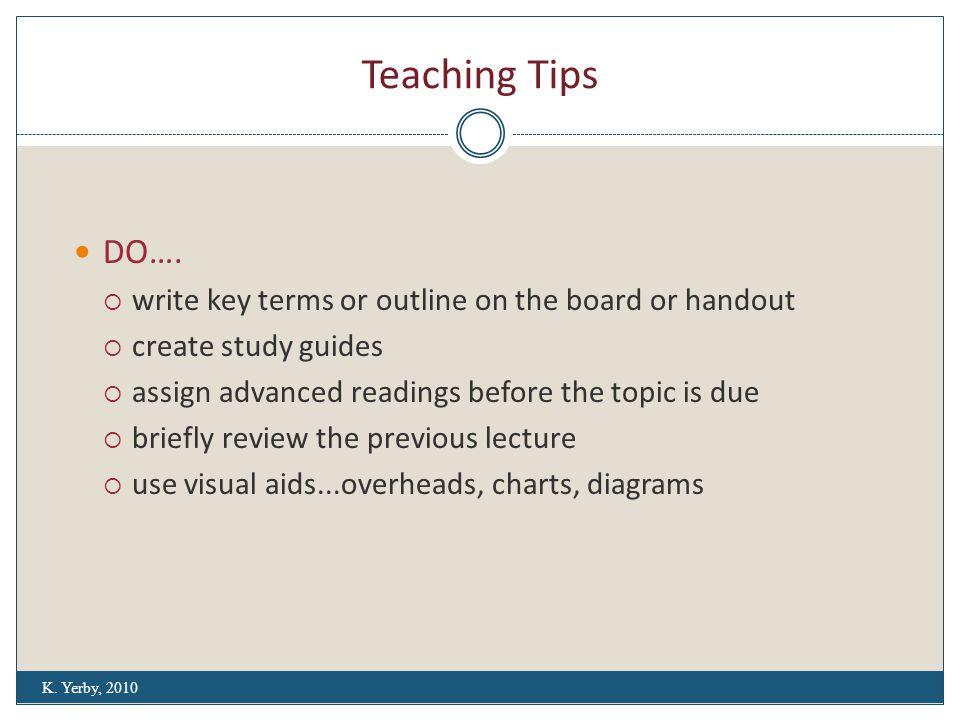 Teaching Tips DO….