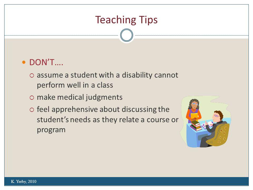 Teaching Tips DON'T….