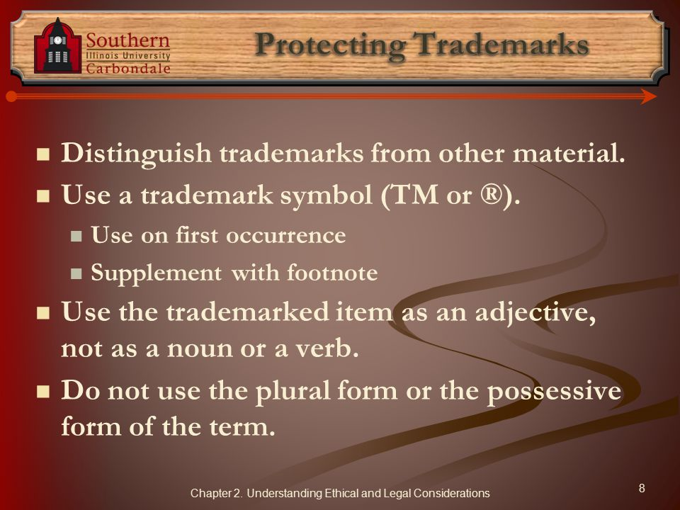 Distinguish trademarks from other material.Use a trademark symbol (TM or ®).