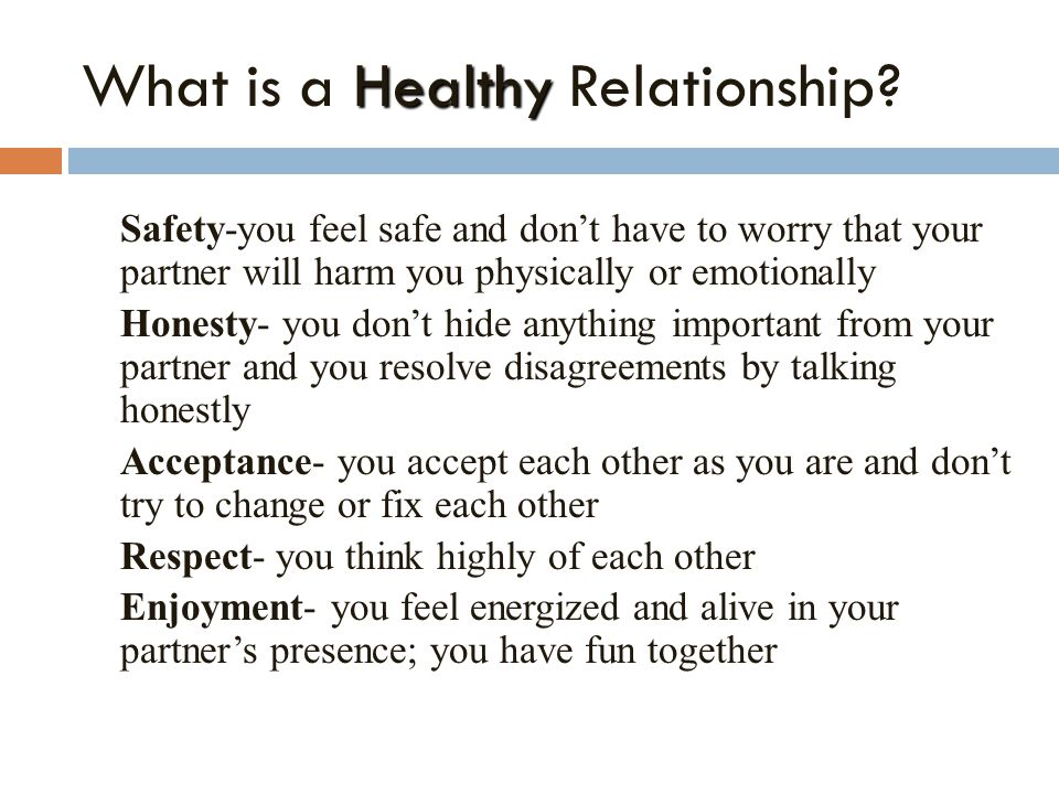Healthy What is a Healthy Relationship.